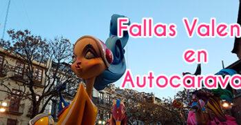 Fallas Valencia en Autocaravana