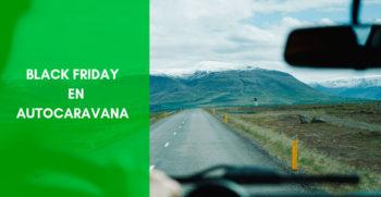 Black Friday Autocaravana