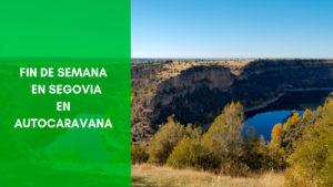 Fin de semana Segovia Autocaravana